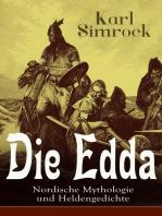 Die Edda - Nordische Mythologie und Heldengedichte