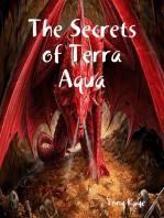 The Secrets of Terra Aqua