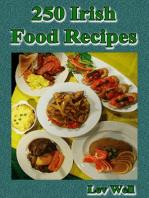 250 Irish Food Recipes