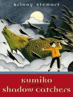 Kumiko and the Shadow Catchers