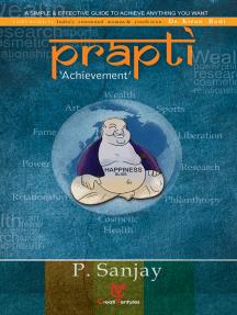 Prapti: Achievement