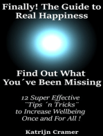 Finally! The Guide to Real Happiness. Find Out What You've Been Missing.
