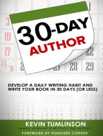 30-Day Author: Develop A Daily Writing Habit and Write Your Book In 30 Days (Or Less): Wordslinger, #1