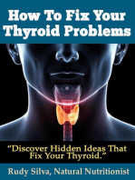 How To Fix Your Thyroid Problems