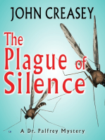 The Plague of Silence
