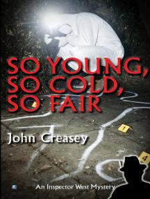 So Young, So Cold, So Fair