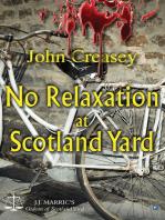 No Relaxation At Scotland Yard