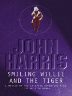 Smiling Willie And The Tiger