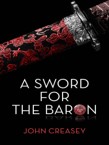 A Sword For The Baron: (Writing as Anthony Morton)