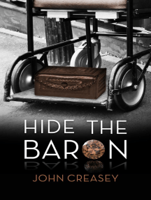 Hide the Baron: (Writing as Anthony Morton)