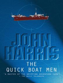 The Quick Boat Men