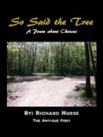 """So Said the Tree"""