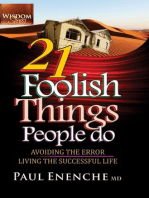 21 Foolish Things People Do