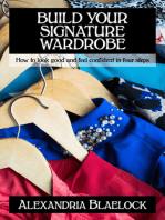 Build Your Signature Wardrobe