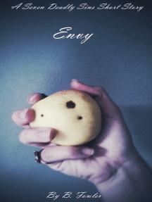 Envy: A Seven Deadly Sins Short Story