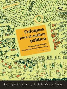 Enfoques para el análisis político: Historia, epistemología y perspectivas de la ciencia política