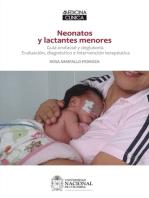 Neonatos y lactantes menores: Guía orofacial y deglutoria. Evaluación, diagnóstico e intervención terapéutica