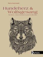 Hundeherz & Wolfsgesang