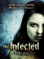 The Infected, A PODs Novel