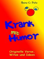 Krank mit Humor