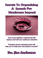 Secrets To Organizing A Speech For Maximum Impact