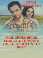 Mail Order Bride: Clarice & Thomas & The Stranger On The Boat