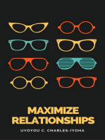 Maximize Relationships