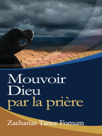 Mouvoir Dieu Par la Priere