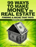 99 Ways to Make Money in Real Estate - Finding a Niche that Pays