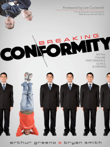 Breaking Conformity: Failure, Performance, Goals, And Dreams