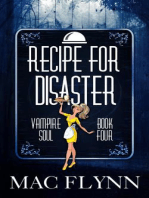 Recipe For Disaster (Vampire Soul, Book Four)