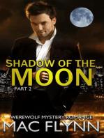 Shadow of the Moon #2 (Werewolf Shifter Romance)
