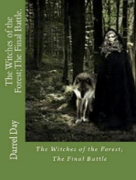 The Witches of the Forest; The Final Battle