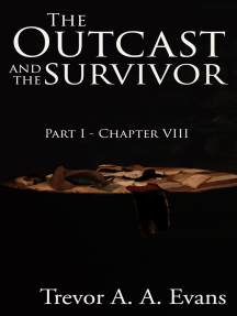 The Outcast and the Survivor: Chapter Eight
