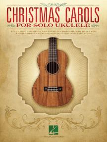 Christmas Carols for Solo Ukulele: for Tenor Ukulele