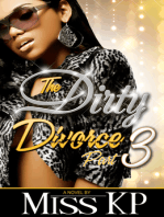 The Dirty Divorce Part 3