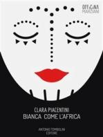 Bianca Come l'Africa