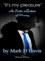 """""""It's my Pleasure"""", an Erotic Collection of Poetry"""