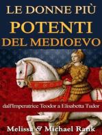 Le donne più potenti del Medioevo