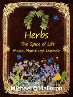 Herbs: The Spice of Life, Magic, Myths and Legends (Black Gold Organic Gardening, #6)