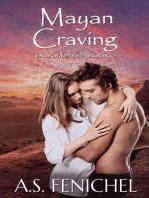 Mayan Craving (End of Days, #2)