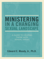 Ministering in a Changing Sexual Landscape: A Guide to Helping Those with Sexual Issues