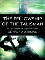 The Fellowship of the Talisman