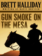 Gun Smoke on the Mesa