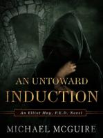 An Untoward Induction