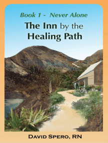 The Inn by the Healing Path: Stories on the Road to Wellness Book 1: Never Alone