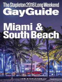 Miami & South Beach: The Stapleton 2016 Long Weekend Gay Guide