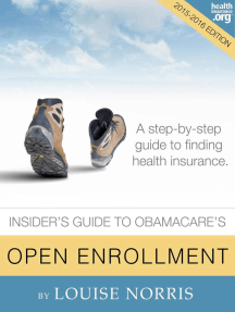 The Insider's Guide to Obamacare's Open Enrollment (2015-2016)