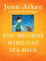 Fog Hounds, Wind Cat, Sea Mice