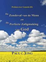 Preken over Genesis (II) - De Zondeval van de Mens en De Perfecte Zaligmaking van God